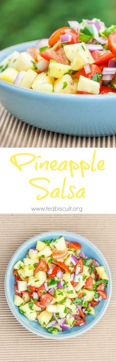 Pineapple Salsa - ready in ten minutes! | teabiscuit.org