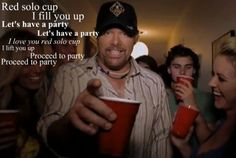 -Red Solo Cup- inside jokes with yer best friend? Country Strong, Country Men, Country Girls, Country Music, Country Singers, Country Life, Country Song Lyrics, Music Lyrics, My Music