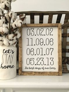 The Best Days sign would be a great addition to your home décor or even a great gift. It is approximately 10.5 X 13 (may vary up to 1).   At checkout list in notes to seller the dates you want on your sign (Month/Day/Year). Be sure to double check that the dates that you list are correct. This sig