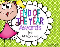 End of Year Awards {Recognizing Little Learners}...celebrate your littles' accomplishments with these certificates of recognition! :)