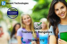 Besant Technologies offers best Selenium Training in Bangalore with most experienced professionals. Our Instructors are working in Selenium and related technologies for more years in MNC's.
