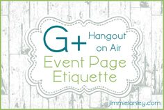 Event Page Etiquette for a G+ Hangout on Air