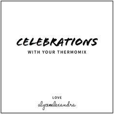 Free Thermomix eBooks - alyce alexandra
