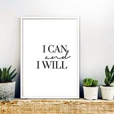 i can and i will minimalist print INSTANT DOWNLOAD Inspirational Quote Calligraphy Wall Art Typography Printable black white office decor