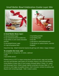 Make celebration cookie layer mix in small batter bowl makes a great gift for someone who loves to bake! --www.pamperedchef.biz/nikkilane57