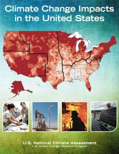 """Climate change is affecting every region of the U.S. and key sectors of the economy, federal report finds-The U.S. Global Change Research Program has released the Third National Climate Assessment, the most comprehensive, authoritative, transparent scientific report on U.S. climate change impacts ever generated..."""