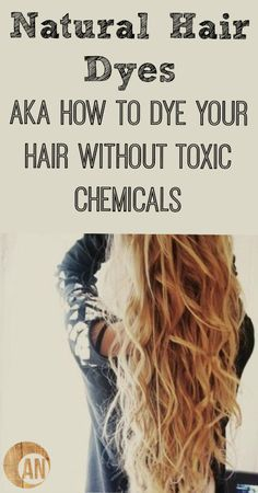 Most store-bought hair dyes are toxic! Keep those chemicals out of your system with these amazing all-natural henna hair color options!