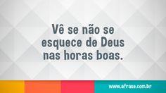 Não se esquece de Deus