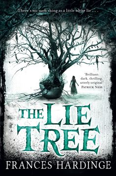 The Lie Tree - Frances Hardinge: http://thebooksmugglers.com/2015/05/book-review-the-lie-tree-by-frances-hardinge.html