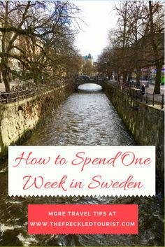 Want to visit Scandinavia? Use this guide for help on how to spend one week in Sweden, including which cities to visit and what to do while you're there.