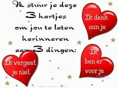 3 hartjes Special Love Quotes, Cute Love Quotes, Respect Quotes, Flirty Quotes, Qoutes About Love, Dutch Quotes, Self Quotes, Husband Love, Staying Positive