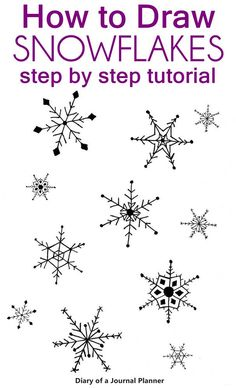 How to draw a snowflake: Easy snowflake drawing step by step tutorial How to draw snowflake doodles step by step tutorials with a free printable to practice your winter bullet journal theme. January Bullet Journal, Bullet Journal Themes, Bullet Journal Spread, Bullet Journal Inspiration, Snowflake Drawing Easy, Simple Snowflake, Drawing Snowflakes, Paper Snowflakes, Doodle Drawings
