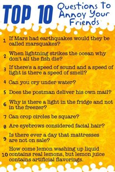 Annoy your friends and family with these questions!! Hahaha!! <3