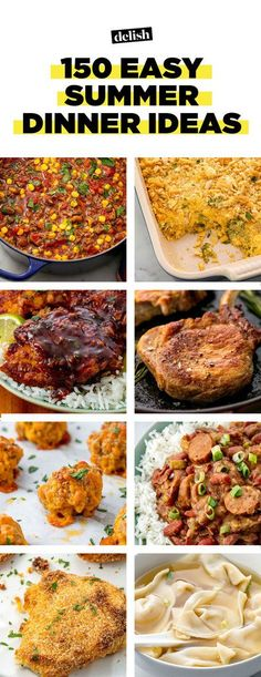 150 Insanely Easy Summer Dinner IdeasDelish