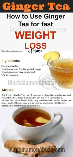 How to Make Ginger Tea Recipe For Weight Loss and Detox Cleanse- Drinking ginger tea daily can really help with losing belly fat. How to Make Ginger Tea: Boil 2 cups of water. Then add 1 tablespoon of freshly grated ginger, and turn off the heat. Place th