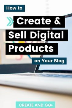Selling your own digital products on your blog is a great way to make passive income. We know first hand that there is a right way and a wrong way to do this, though! We'll share with you how to create digital products that your audience will actually want. #createandgo #makemoneyblogging #passiveincome
