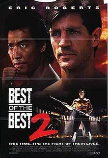 Best of the Best 2- Starring: Eric Roberts and Phillip Rhee (March 5, 1993)