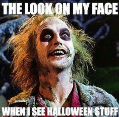 Halloween  My face when I wake up in the morning and realize it's Saturday.