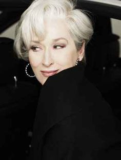 Gray hair flatters few women, but well maintained white hair adds an air of regal elegance: Meryl Streep in the role of Miranda Priestly from the movie 'The Devil Wears Prada'