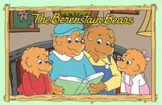 The Berenstein Bears are SO adorable! :)