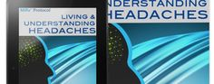 A recently released e-book, entitled Living and Understanding Headaches: Solutions that Work, covers various topics related to headache and migraine treatments and symptoms. It serves as a report for those who are either suffering from headaches or are otherwise interested in head pain conditions.