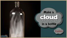 Make a #cloudinabottle with the help of a plastic bottle, water, foot pump with rubber stopper attached. For more science article for kids, visit:  http://mocomi.com/learn/science/