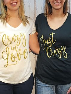Crazy in Love - Just Crazy - Bulk Bridal Party Shirts.  Crazy in Love bridal party shirts