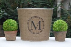 burlap covered bucket