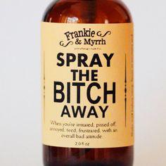 Spray the Bitch Away Aromatherapy Spray by FrankieandMyrrh $18.00