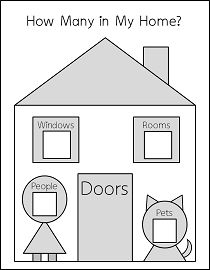 Have children count doors, windows, people, etc. in their home and write the number in each corresponding box.  It is good practice for counting and writing numbers.
