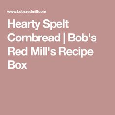 Hearty Spelt Cornbre
