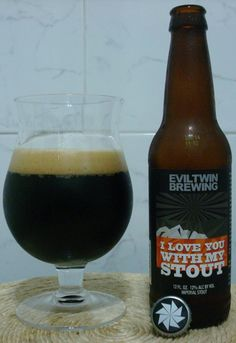 Cerveja I Love You With My Stout, estilo Russian Imperial Stout, produzida por Evil Twin Brewing, Dinamarca. 12% ABV de álcool.