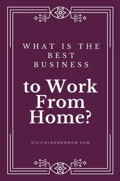 There are tons of online business opportunities, but what is the BEST business to work from home? Learn about my recommendations for working from home.