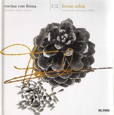 Cocina con firma Ferran Adia by sabutos yo - issuu Sous Vide, Carne, New Books, Tapas, Make It Simple, Halloween, Chefs, Hummus, Ideas Para