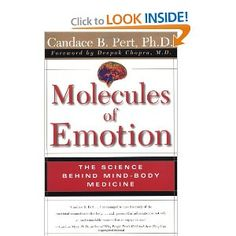 Molecules Of Emotion: The Science Behind Mind-Body Medicine: Candace B. Pert: 9780684846347: Amazon.com: Books