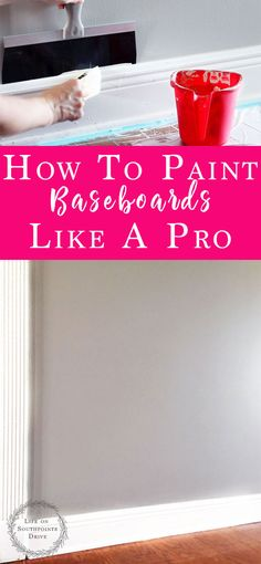 How to Paint Baseboards Like a Pro, painting baseboards, baseboard painting tips, painting baseboards tips, painting baseboards fast, painting baseboards tutorials, diy painting baseboards, diy baseboard painting tips #paintingtips #paintingtutorialsforbeginners