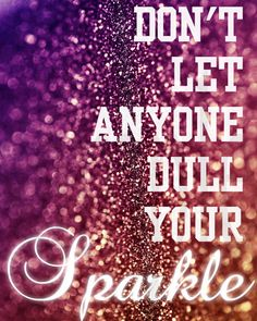 8x10 Print 'Don't Let Anyone Dull Your Sparkle' by AliceandEvie, $12.00