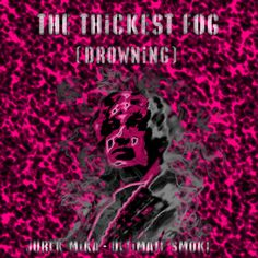 I'm #drowning in the thickest fog... #mist #fog It's coming! #cum It's cumming!
