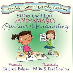 Stacey Coolidge's Fancy Smancy Cursive Handwriting (Highlights Character's Handwriting Difficulty and Creative Writing Strength) (Adventures of Everyday Geniuses) by Barbara Esham Mike Gordon, Cursive Handwriting, Penmanship, The Wiggles, Fancy, Reading Levels, Family Game Night, Creative Writing, Teaching Kids