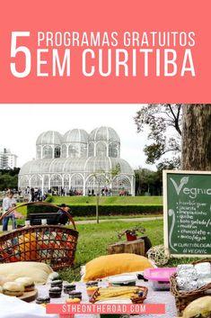 Dicas de passeios gratuitos em Curitiba. Curitiba é uma cidade linda no verão e no inverno! Places To Travel, Places To Go, Brazil Travel, Travel Inspiration, Life Hacks, Hiking, World, Travelling, Motorhome