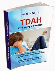 TDAH Crianças que Desafiam: Livro TDAH Crianças que Desafiam - Detalhes do pro...