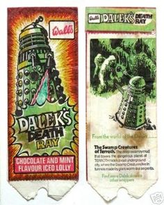 The front and back of a Dalek's Death Ray lolly wrapper by Walls in the 4th Doctor, Second Doctor, Good Doctor, Great Memories, Childhood Memories, Swamp Creature, Classic Doctor Who, Flavor Ice, Vintage Candy