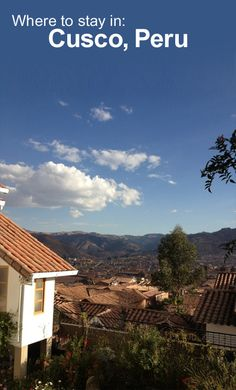 Where to stay in Cusco, Peru #Travel #Peru #WanderTours