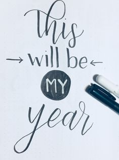 """""""This will be my year"""" brush lettering with Tombow brush pen and white gel pen. #newyears #brushlettering #bulletjournaling"""