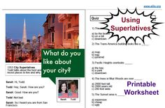 Here is a lesson on superlatives with a printable worksheet. http://issuu.com/elllo/docs/1353w-superlative-city/1