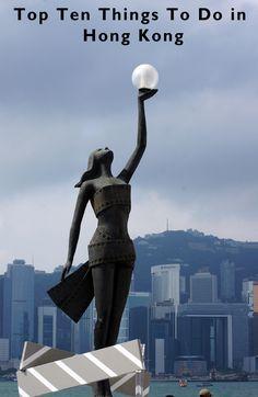 Top Ten Things To Do in Hong Kong