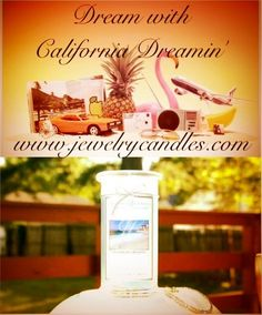 California Dreamin' with Jewelry Candles!  www.jewelrycandles.com
