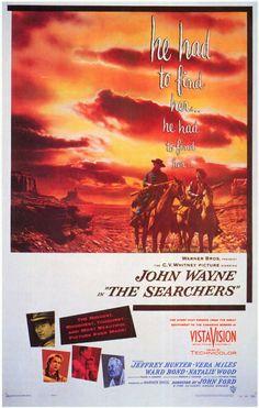 The Searchers John Wayne, Jeffrey Hunter, Vera Miles, Ward Bond, Natalie Wood Turner Classic Movies, Classic Movie Posters, Original Movie Posters, Classic Films, Western Film, Western Movies, Western Art, Natalie Wood, Good Movies To Watch