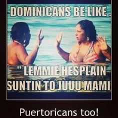 Dominicans be like ... Lmaoo!!