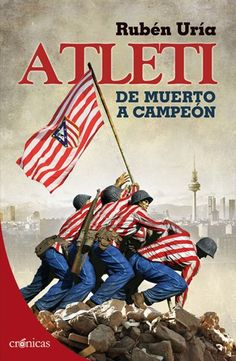 Buy Atleti, de muerto a campeón by Rubén Uría and Read this Book on Kobo's Free Apps. Discover Kobo's Vast Collection of Ebooks and Audiobooks Today - Over 4 Million Titles! Sport Football, Football Shirts, At Madrid, Soccer Stars, Football Wallpaper, Best Online Casino, Good Books, This Book, Baseball Cards